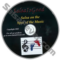 SALSA IS GOOD - SALSA ON THE SPUR OF THE MUSIC