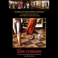 ACADEMY OF CUBAN FOLKLORE AND DANCE PRESENTS 'SON CUBANO'